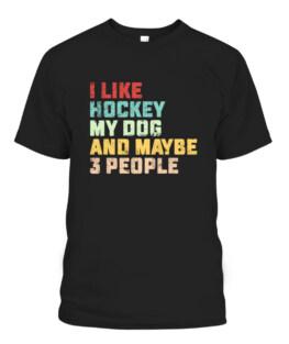 I Like Hockey My Dog  Maybe 3 People Hockey Coach Vintage Graphic Tee Shirt Adult Size S-5XL