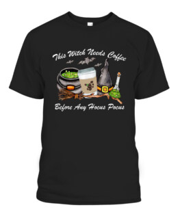 This Witch Needs Coffee Before Any Hocus Pocus T-Shirts, Hoodie, Sweatshirt, Adult Size S-5XL