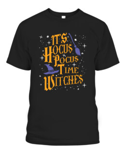 Halloween Its Hocus Pocus Time Witches Funny T-Shirts, Hoodie, Sweatshirt, Adult Size S-5XL