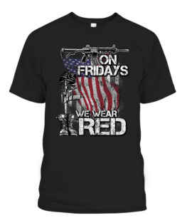 RED Friday Military Gifts On Fridays We Wear Red T-Shirts, Hoodie, Sweatshirt, Adult Size S-5XL
