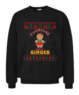 Everyone Loves A Ginger Christmas Ugly Christmas Sweater Graphic Tee Shirt Adult Size S-5XL