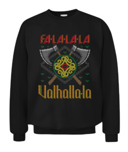 Fa-La-La-La Valhalla-La Norsk Viking Ugly Christmas Sweater Graphic Tee Shirt Adult Size S-5XL