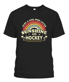 Hockey Shirt Just A Girl Who Loves Sunshine And Hockey Graphic Tee Shirt Adult Size S-5XL