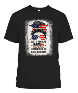 Fun Just A Regular Mom Trying Not To Raise Liberals Bleached Graphic Tee Shirt, Adult Size S-5XL