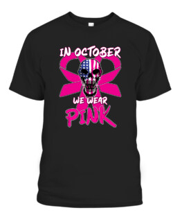 In October We Wear Pink - Breast Cancer Awareness Skull T-Shirts, Hoodie, Sweatshirt, Adult Size S-5XL